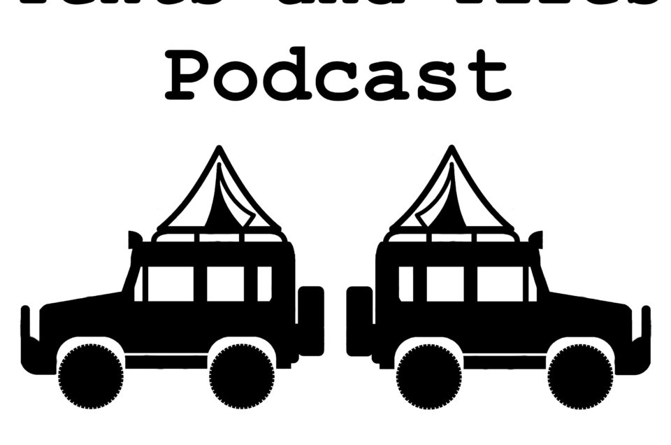The Tents and Tires Podcast